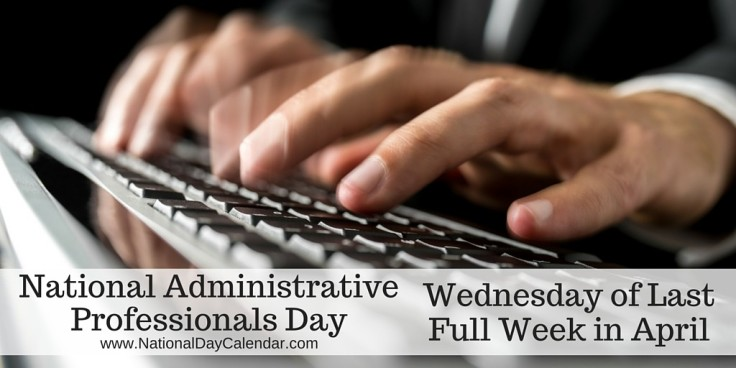 National-Administrative-Professionals-Day-Wednesday-of-Last-Full-Week-in-April-1024x512