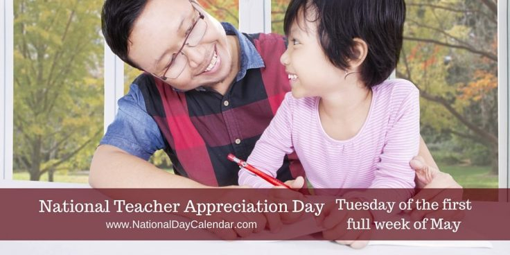 National-Teacher-Appreciation-Day-Tuesday-of-the-first-full-week-of-May-1024x512